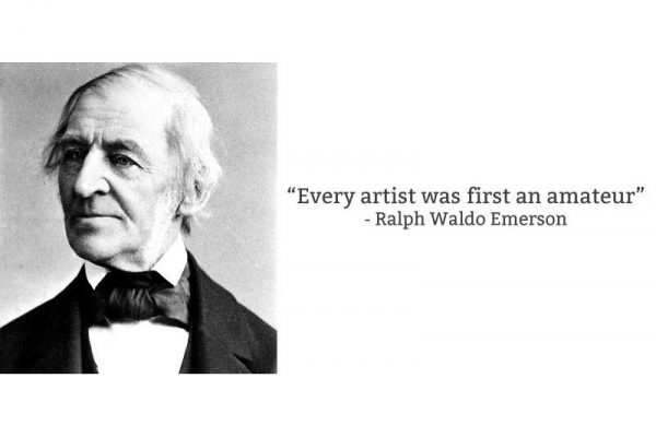 quote-ralph-waldo-emerson-quote-every-artist-was-an-amateur